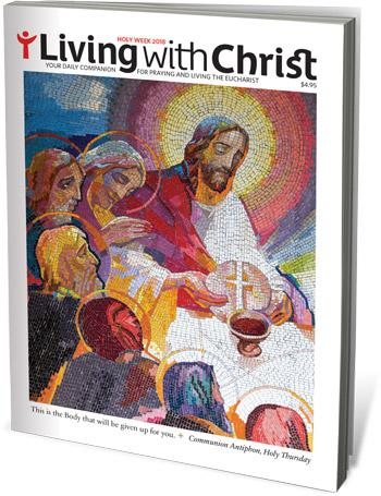 Living with Christ Holy Week 2018