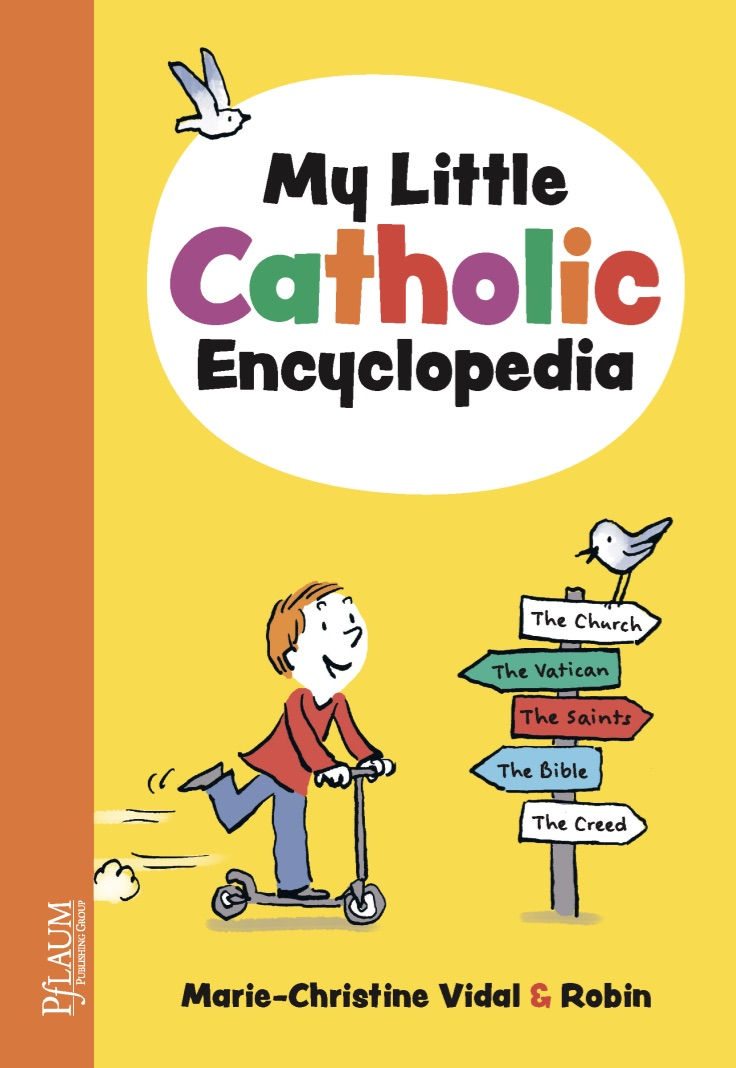 My Little Catholic Encyclopedia